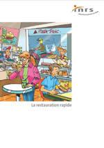 La restauration rapide. Prévention des risques professionnels